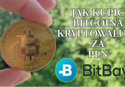 Jak Kupić Bitcoina i kryptowaluty za PLN/EURO/FUNTY – BitBay instrukcja