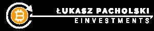 Łukasz Pacholski EINVESTMENTS